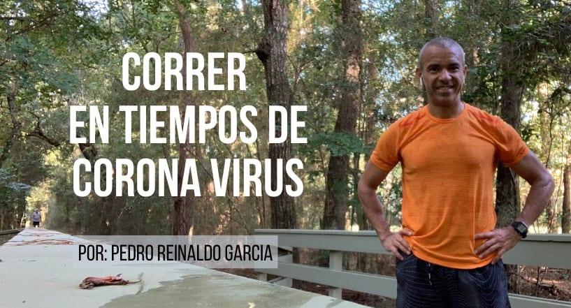 Correr en Tiempos de Corona Virus