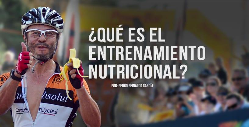 ¿Qué es el Entrenamiento Nutricional?