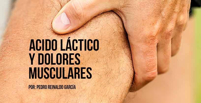 Acido láctico y dolores musculares