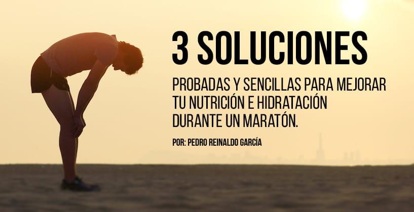 3 soluciones probadas y sencillas para mejorar tu nutrición e hidratación durante un maratón